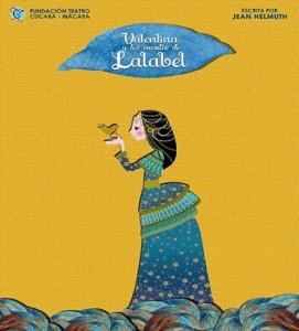 Valentina y los cuentos de Lalabel Teatro Cúcara-Mácara @ Centro Cultural Fundacion Cucara-Macara   Santo Domingo   Distrito Nacional   República Dominicana