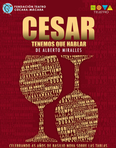 Cesar Tenemos que Hablar @ Nova Teatro